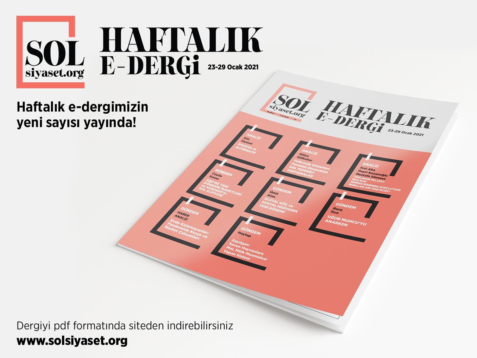 SOL Siyaset HAFTALIK e-dergi Sayı:6