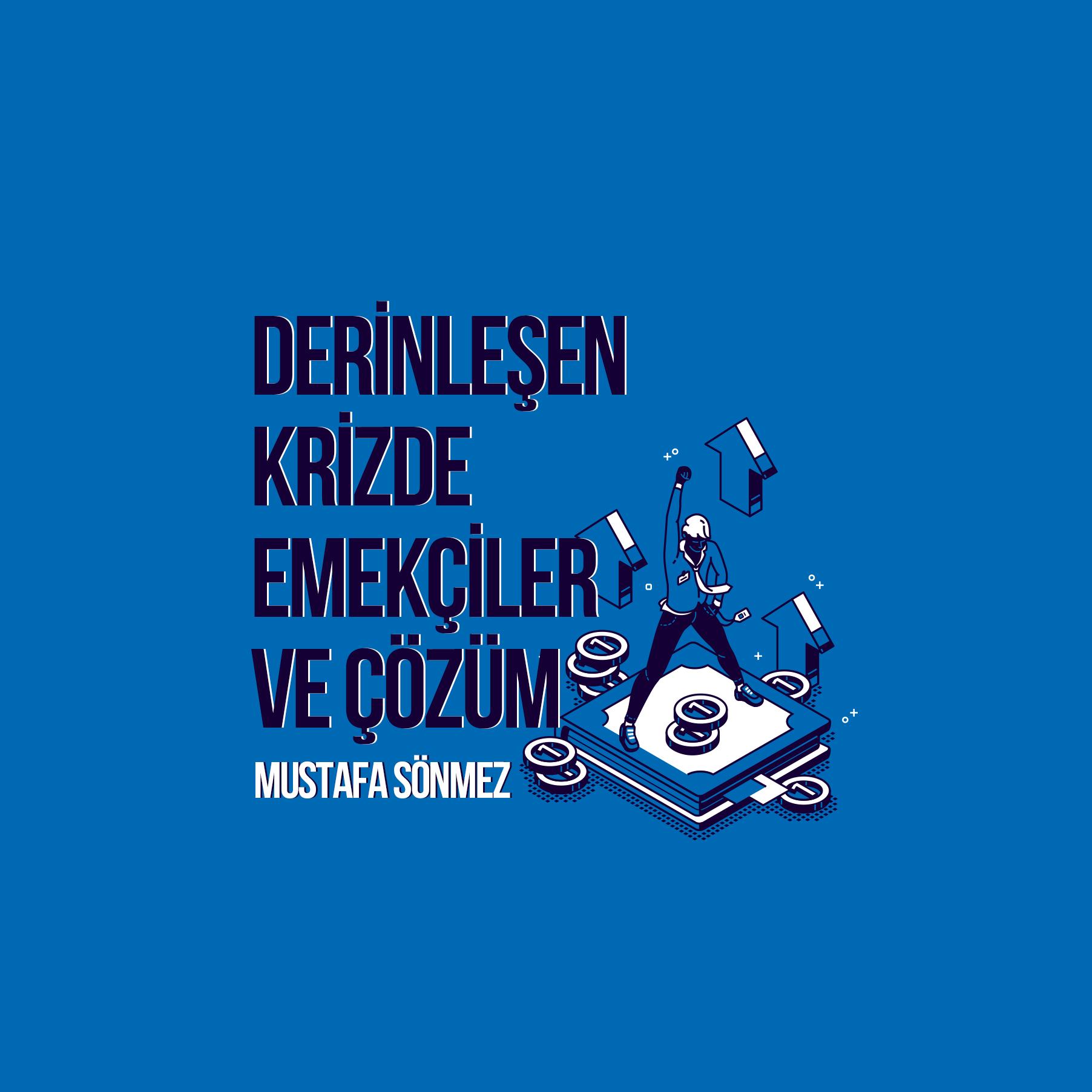 Mustafa Sönmez: Krizde Emekçiler ve Çözüm – SOL TV Söyleşi